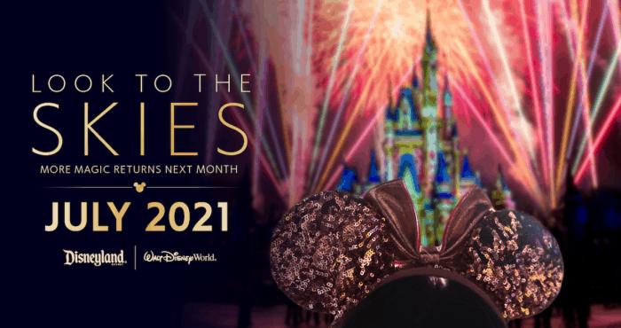 Fireworks Return to Disney World and Disneyland in July